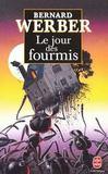 Livres - Le Jour Des Fourmis