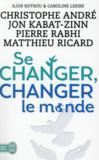 Livres - Se changer, changer le monde