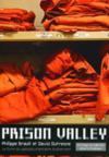 Livres - Prison Valley ; le livre du webdocumentaire événement