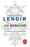 Livres - Du bonheur, un voyage philosophique