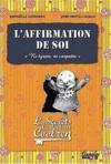 Livres - L'affirmation de soi ; les secrets du Dr. Coolzen