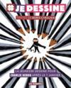 Livres - Je dessine ; la jeunesse dessine pour Charlie Hebdo après le 7 janvier
