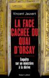Livres - La face cachée du Quai d'Orsay ; enquête sur un ministère à la dérive