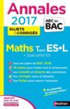 Livres - Annales Abc Bac ; Sujets & Corriges T.6 ; Mathématiques ; Terminale Es, L, Spécialité Es (édition 2017)