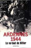 Livres - Ardennes 1944 ; le va-tout de Hitler