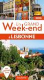 Livres - UN GRAND WEEK-END ; Lisbonne (édition 2016)