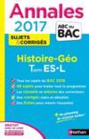 Livres - ANNALES ABC BAC ; SUJETS & CORRIGES T.9 ; histoire-géographie ; terminale ES, L (édition 2017)