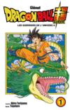 Livres - Dragon Ball Super T.1 ; les guerriers de l'univers 6