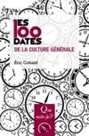 Livres - Les 100 dates de la culture générale (2e édition)