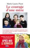 Livres - Le courage d'une mère