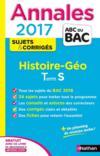 Livres - Annales Abc Bac ; Sujets & Corriges T.10 ; Histoire-Géographie ; Terminale S (édition 2017)