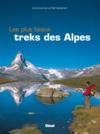 Livres - Les plus beaux treks des Alpes