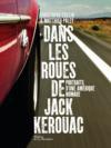 Livres - Dans les roues de Jack Kerouac ; portraits d'une Amérique nomade