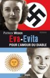Livres - Eva-Evita ; pour l'amour du diable