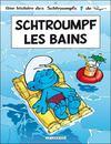 Livres - Les Schtroumpfs t.27 ; Schtroumpf les bains