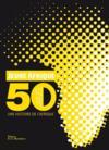 Livres - Jeune Afrique - 50 ans, Une histoire de l'Afrique