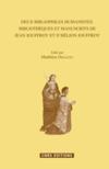 Livres - Deux bibliophiles humanistes ; bibliothèques et manuscrits de Jean Jouffroy et d'Hélion Jouffroy