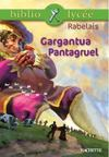 Gargantua ; Pantagruel