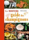 Livres - Le nouveau guide des champignons