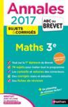 Livres - Abc Du Brevet ; Sujets & Corriges T.24 ; Mathématiques ; 3e ; Annales (édition 2016)