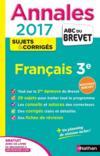 Livres - Abc Du Brevet ; Sujets & Corriges T.25 ; Français ; 3e ; Annales (édition 2016)