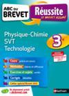 Livres - ABC DU BREVET REUSSITE T.36 ; physique-chimie, sciences de la vie et de la Terre, technologie ; 3e (édition 2016)