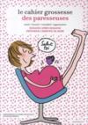 Livres - Le cahier de grossesse des paresseuses