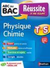 Livres - ABC DU BAC REUSSITE T.5 ; physique-chimie ; terminale S
