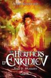 Livres - Les héritiers d'Enkidiev t.9 ; mirages