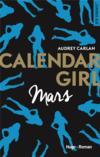 Livres - Calendar Girl ; Mars