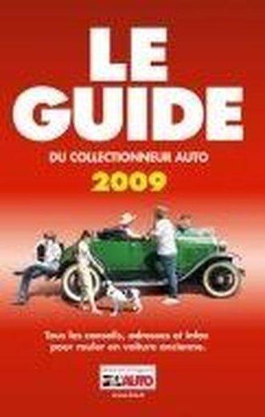 livre le guide du collectionneur auto dition 2009 collectif. Black Bedroom Furniture Sets. Home Design Ideas
