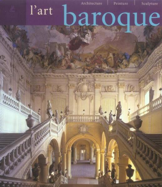 Livre l 39 art baroque architecture sculpture peinture for L architecture baroque