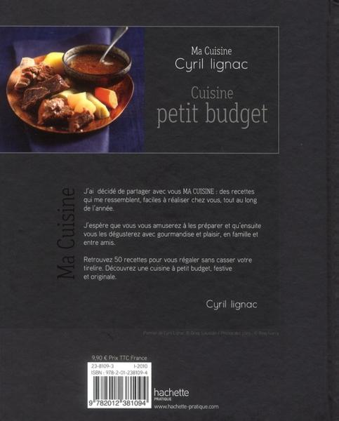 livre cuisine petit budget cyril lignac. Black Bedroom Furniture Sets. Home Design Ideas