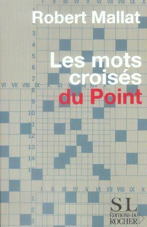 Livre les mots croises du point robert mallat for Photo dinterieur mots croises
