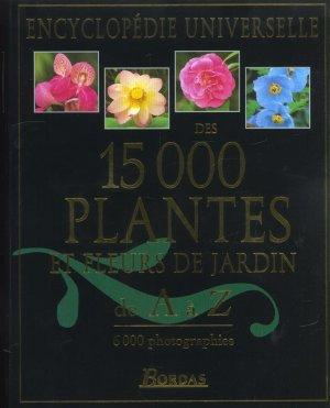 livre encyclopedie des 15000 plantes et fleurs de jardin brickel christopher. Black Bedroom Furniture Sets. Home Design Ideas