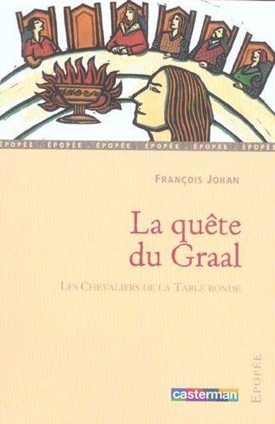 Livre la quete du graal anc edition fran ois johan - Les chevaliers de la table ronde resume ...