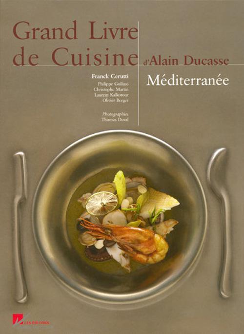 Telecharger grand livre de cuisine d alain ducasse for Alain ducasse grand livre de cuisine