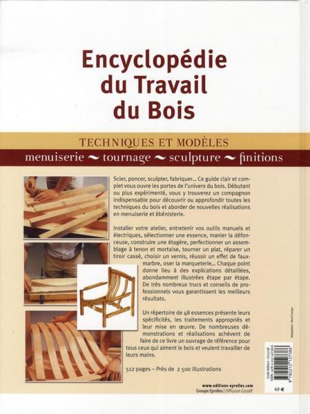 livre encyclop die du travail du bois techniques et mod le menuiserie tournage sculpture. Black Bedroom Furniture Sets. Home Design Ideas