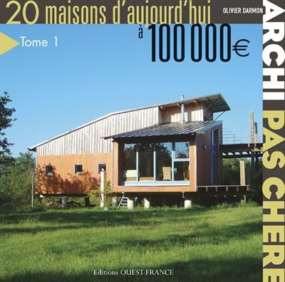 livre archi pas ch re 20 maisons d 39 aujourd 39 hui olivier darmon. Black Bedroom Furniture Sets. Home Design Ideas
