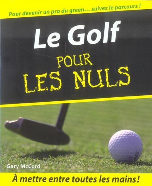 Livre le golf pour les nuls gary mccord - Culture interieur pour les nuls ...