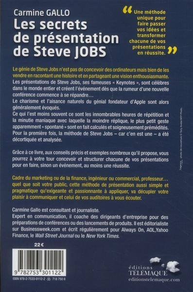 livre les secrets de pr sentations de steve jobs la m thode unique de communication du. Black Bedroom Furniture Sets. Home Design Ideas