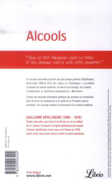 an analysis of guillaume apollinaires alcools The alcools of guillaume apollinaire: why and why now many translations, including my alcools, begin in the unshakeable convic- tion that a writer, long-deceased, is nevertheless a contemporary, still speak-.