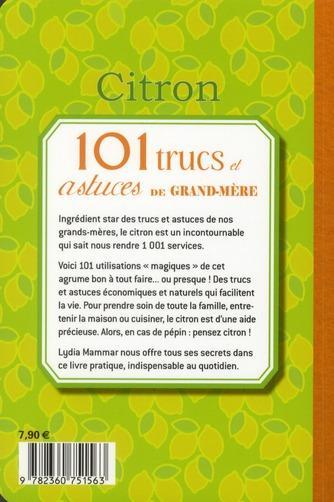 Livre citron 101 trucs et astuces de grand m re lydia mammar - Truc de grand mere coup de soleil ...