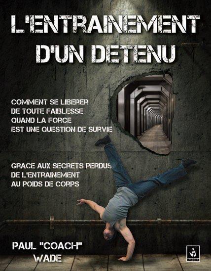Livre - L'entraînement d'un détenu t.1 - Paul Wade