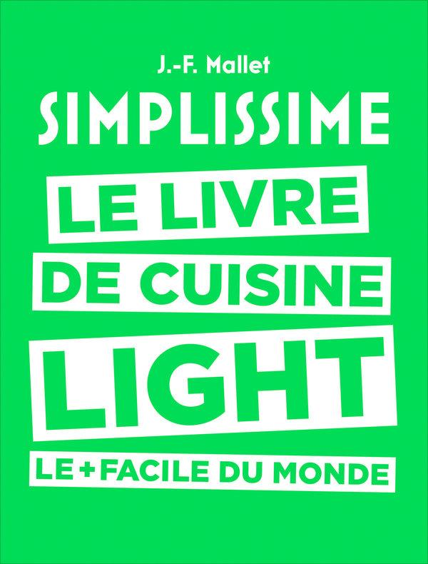 Livre simplissime light le livre de cuisine light le - Livre de cuisine en ligne ...
