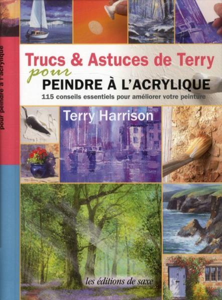 Livre trucs astuces de terry pour peindre l 39 acrylique harrison terry - Peindre a l acrylique ...