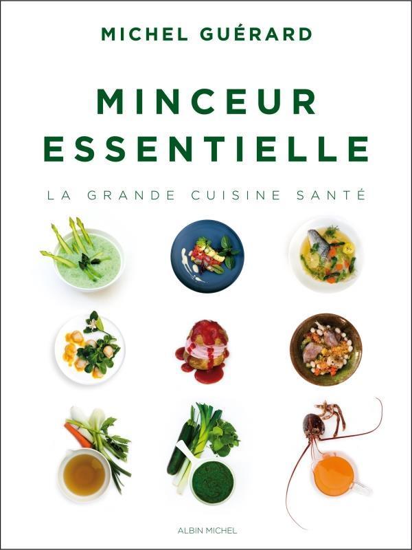 livre minceur essentielle la grande cuisine sant