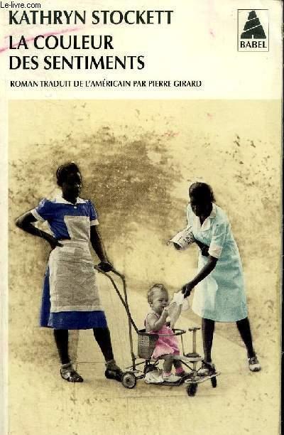 Livre la couleur des sentiments stockett kathryn acheter occasion 03 11 2012 - La cuisine des sentiments ...