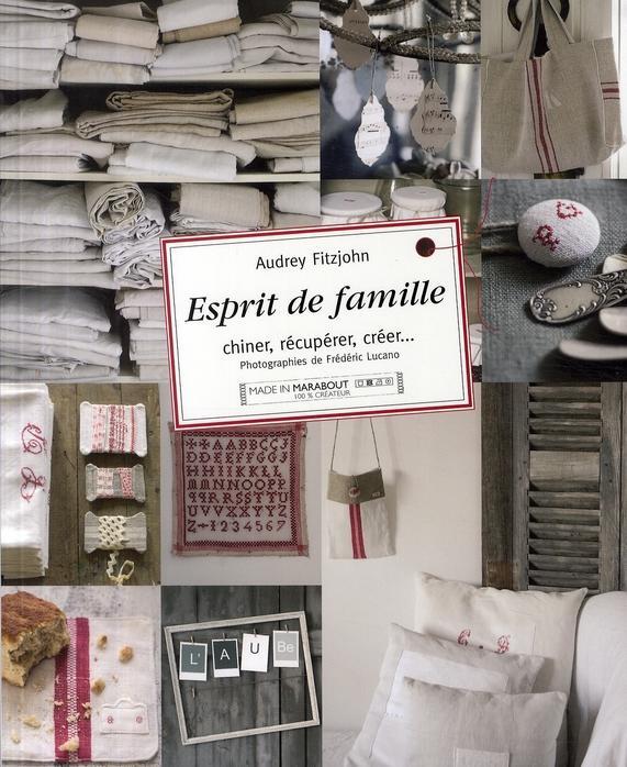 Livre esprit de famille chiner recuperer creer for Esprit de famille decoration