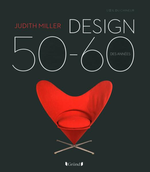 livre design des ann es 50 60 judith miller. Black Bedroom Furniture Sets. Home Design Ideas